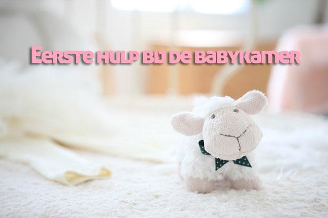 Eerste hulp bij de babykamer