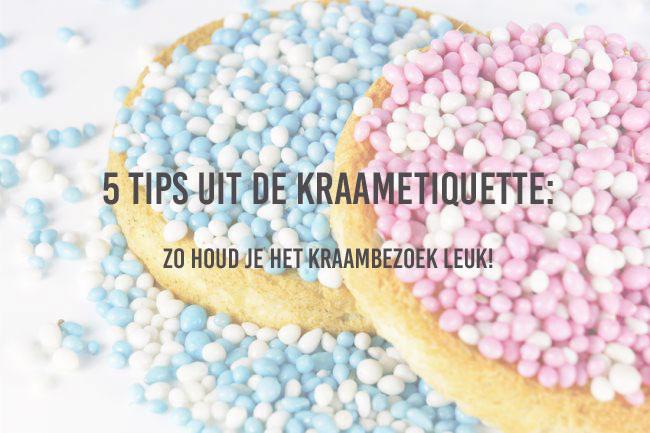 5 tips uit de kraametiquette